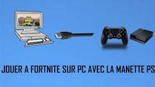 JOUER A FORTNITE SUR PC AVEC LA MANETTE PS4 (TUTO)
