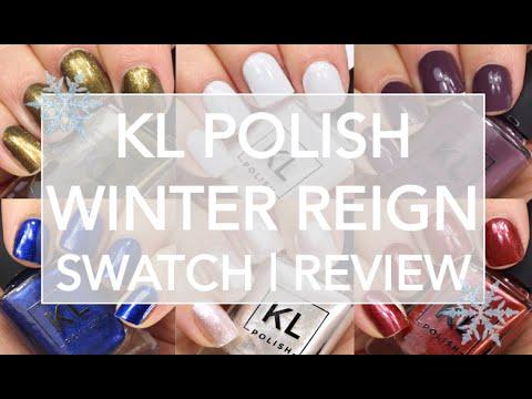KL Polish Winter Reign // Live Swatch & Review // KL Polish Winter 2018
