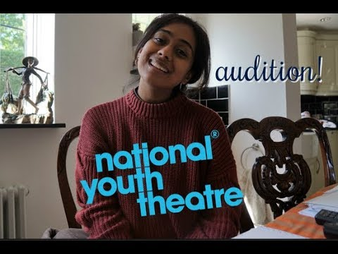MY NATIONAL YOUTH THEATRE AUDITION EXPERIENCE