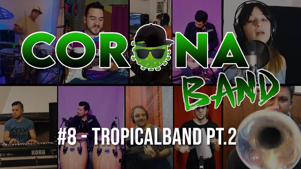 CORONABAND #8 - mix de Tropicales parte 2