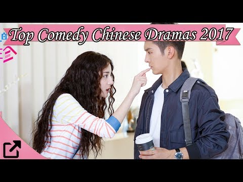 Top 20 Comedy Chinese Dramas 2017 (All The Time)