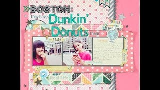 Scrapbooking Process: Boston They have Dunkin Donuts there