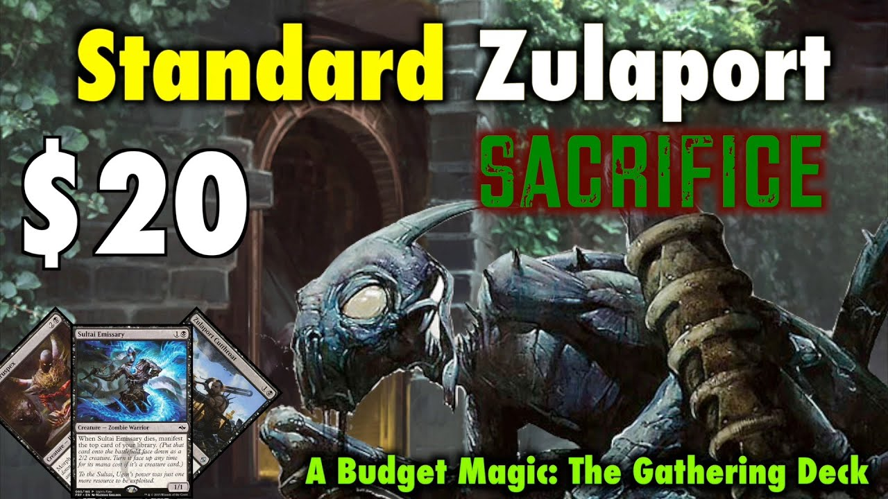 mtg where to start in standard the 20 zulaport sacrifice budget