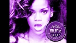 Rihanna- You Da One (Chopped & Slowed By DJ Tramaine713)