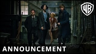 Fantastic Beasts and Where to Find Them – Announcement – Warner Bros. UK