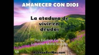 121  LA ATADURA DE VIVIR EN DEUDAS  Como salir de las deudas  palabra de Dios para hoy