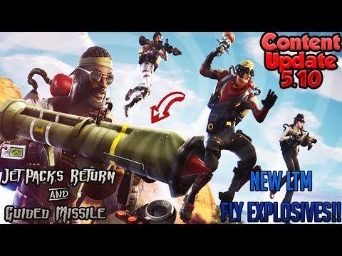 Fortnite Battle Royale CONTENT UPDATE Version 5.10 JETPACK RETURNS!! GUIDED MISSILE RETURNS!!
