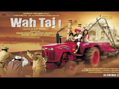 Wah Taj Full Hindi Movie Promotion Video -...