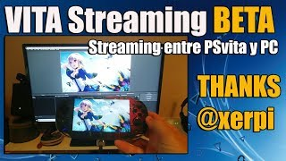 Vita Streaming BETA Transmite video de la VITA a tu PC - FASE BETA