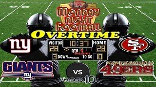 MNF Week 10   New York Giants vs. San Francisco 49ers   MNF OVERTIME🏈🏈🏈 #LouieTeeLive