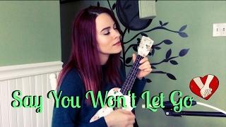 Say You Won't Let Go - James Arthur (Kelaska Ukulele Cover) Mp3