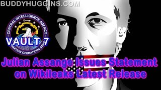 Julian Assange issues statement on wikileaks latest release #VAULT7