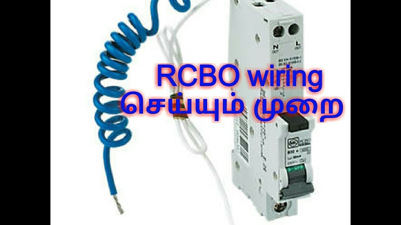 Tamil Rcbo Working And Wiring New 2017