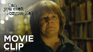 """CAN YOU EVER FORGIVE ME? 