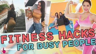 Fitness Hacks For Busy People - No Sweat: EP29