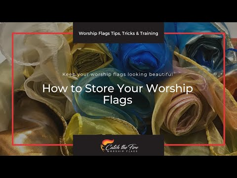 How to Store Your Worship Flags
