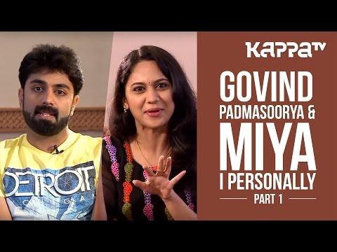 Govind Padmasoorya & Miya - I Personally - Kappa TV