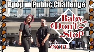 [KPOP IN PUBLIC CHALLENGE] NCT U 엔시티 유 - Baby Don't Stop Dance Cover by Chicken Squad