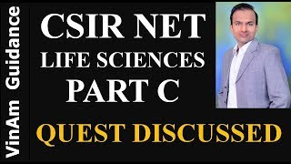CSIR NET LIFE SCIENCES - PART C QUESTIONS