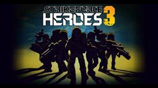 Strike Force Heroes 3 Full Gameplay Walkthrough