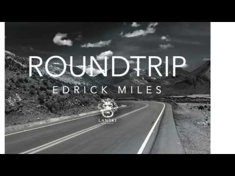 """Roundtrip"" by (Edrick Miles) New music on Unsigned Artist."