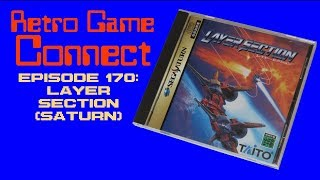 Retro Game Connect #170: Layer Section (Saturn)
