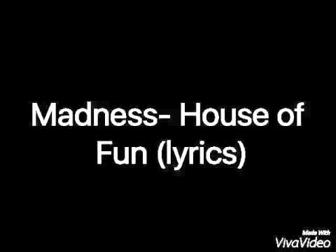 Madness-House of fun (lyrics)