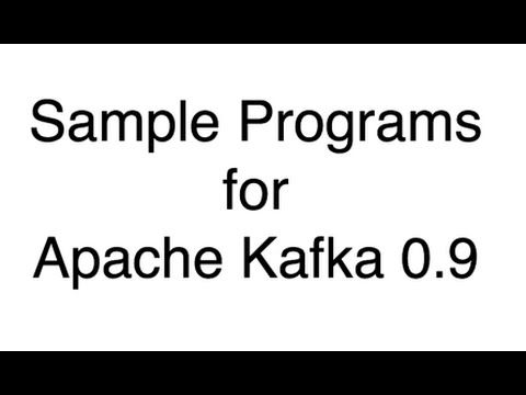 Kafka Sample Programs