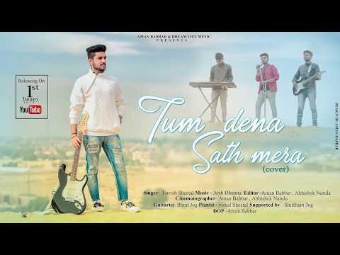 II Tum Dena Sath Mera II Cover II Teaser II Lovish Sheetal II