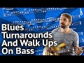 """""""Must-Know"""" Turnarounds And Walk Ups For Blues Bass Lines"""