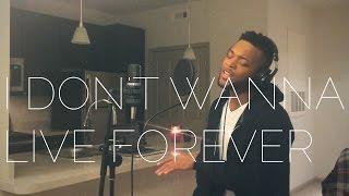 "ZAYN & Taylor Swift - ""I Don't Wanna Live Forever"" Cover - TONYB."