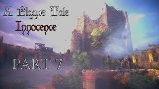 A Plague Tale Innocence l Part 7 l Gameplay FR