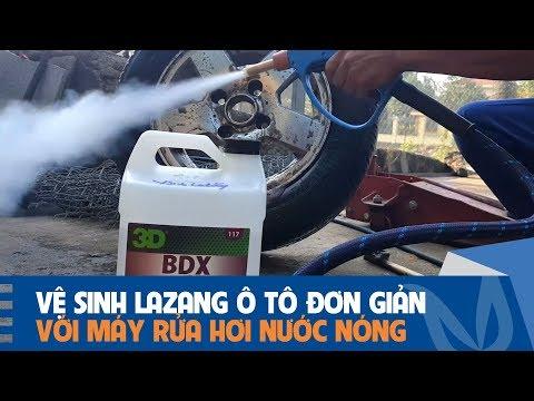 Vệ Sinh Lazang ô Tô Bằng Máy Rửa Xe Hơi Nước Nóng Và Sản Phẩm Tẩy Rửa Của Hãng 3D Products - BDX