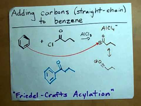 Adding Carbons to Benzene (Friedel-Crafts Acylation)