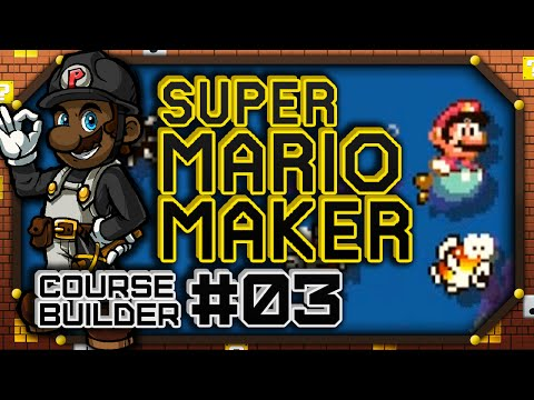 Super Mario Maker #03: Course Builder ft. Chadtronic (Let's Play Wii U Gameplay)