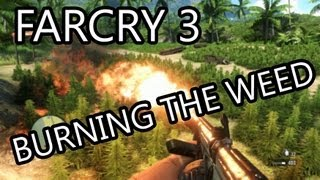 Far Cry 3 Weed Mission