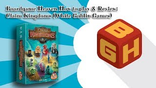 Boardgame Heaven How To Play & Review 94: Claim Kingdoms