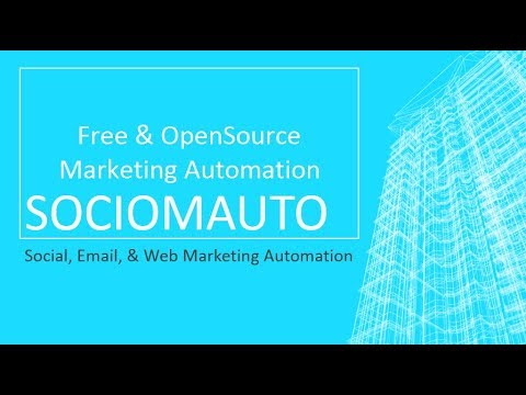 Free, OpenSource - Marketing Automation System (SocioMAuto)
