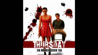 "17:30--Soundtrack from ""Thursday"" 1998"