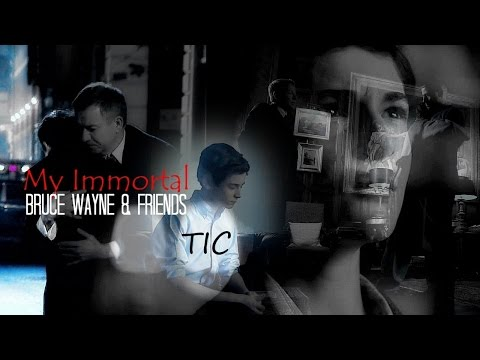 Bruce + Alfred/James/Selina || My Immortal (TIC + REQUEST#2)