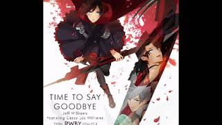 Time to say goodbye - RWBY Volume 2 (1 hour)