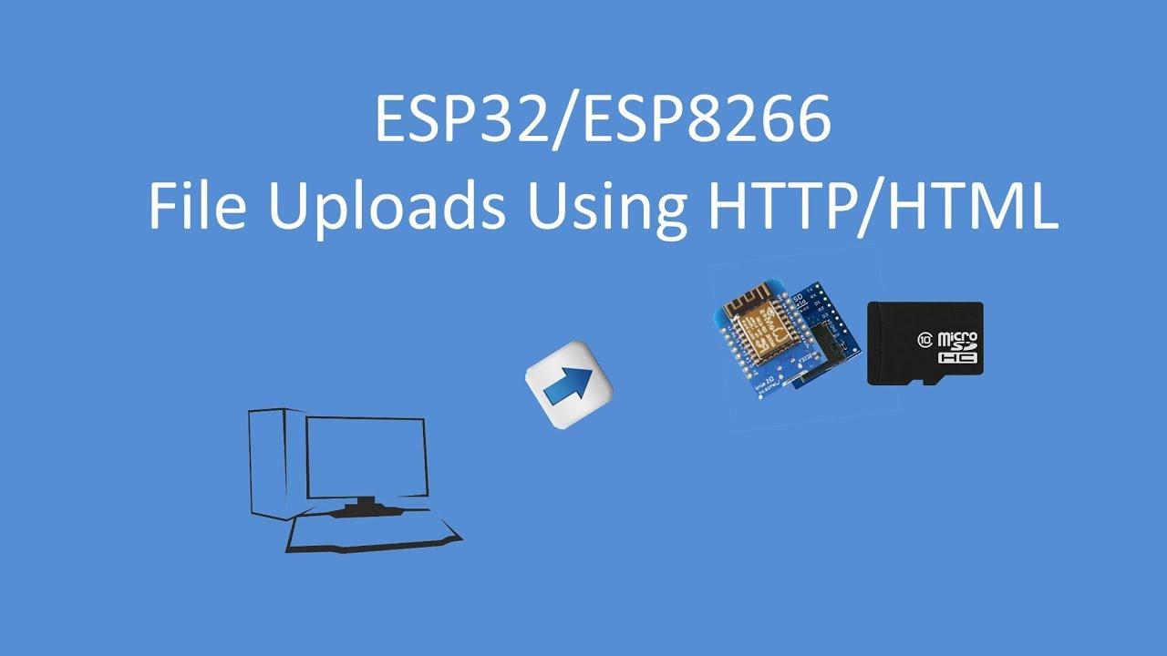 Tech Note 086 - Uploading Files to an ESP32/ESP8266