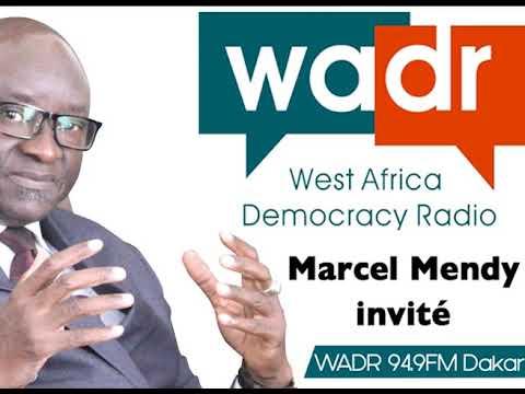 Marcel Mendy Invite a la West Africa Democracy Radio