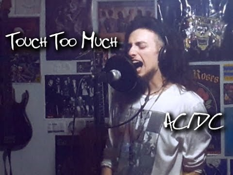 Touch Too Much - AC/DC (Vocal Cover by L'aintr)