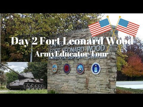 Part 2: Fort Leonard Wood
