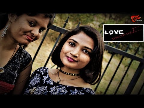 Love Propose || Latest Telugu Short Film...