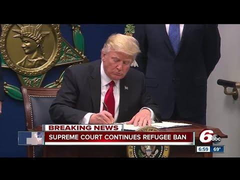 Supreme Court will allow President Trumps refugee ban to continue