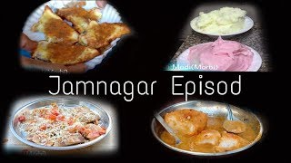 Jamnagar  Food Episode Street Food In Gujarat. Jamnagar Kamlesh Modi