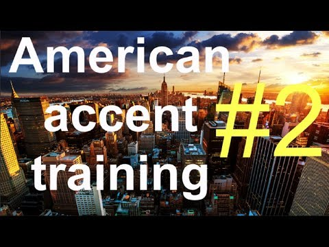 Speak English like an American (American accent training )-Part #2