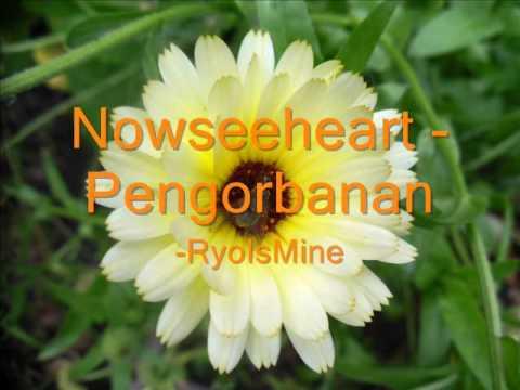 Pengorbanan - NOWSEEHEART